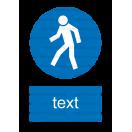 M010 - Cesta vyhradená pre chodcov - Zvislá nálepka s doplnkovým textom