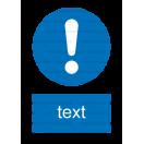 M011 - Značka príkazu (všeobecne) - Zvislá nálepka s doplnkovým textom