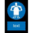 M018 - Príkaz na použitie ochrannej zástery - Zvislá nálepka s doplnkovým textom