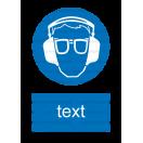 M020 - Príkaz na ochranu zraku a sluchu - Zvislá nálepka s doplnkovým textom