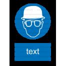 M022 - Príkaz na ochranu hlavy a zraku - Zvislá nálepka s doplnkovým textom