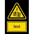 W006 - Nebezpečenstvo pádu alebo pohybu závesného predmetu - Zvislá nálepka s doplnkovým textom
