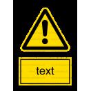 W009 - Iné nebezpečenstvo - Zvislá nálepka s doplnkovým textom