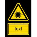 W010 - Nebezpečenstvo laserového lúča - Zvislá nálepka s doplnkovým textom