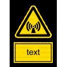 W012 - Nebezpečenstvo neionizujúceho žiarenia - Zvislá nálepka s doplnkovým textom