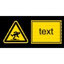 W014 - Nebezpečenstvo zakopnutia - Vodorovná nálepka s doplnkovým textom