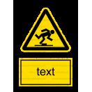 W014 - Nebezpečenstvo zakopnutia - Zvislá nálepka s doplnkovým textom