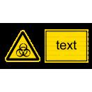 W016 - Biologické nebezpečenstvo - Vodorovná nálepka s doplnkovým textom