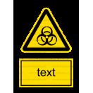 W016 - Biologické nebezpečenstvo - Zvislá nálepka s doplnkovým textom