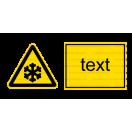 W017 - Nebezpečenstvo nízkej teploty - Vodorovná nálepka s doplnkovým textom