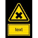 W018 - Nebezpečenstvo škodlivých alebo dráždivých látok - Zvislá nálepka s doplnkovým textom