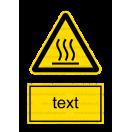 W026 - Nebezpečne horúca plocha - Zvislá nálepka s doplnkovým textom