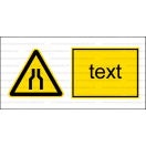 W030 - Pozor, zúžený priestor - Vodorovná nálepka s doplnkovým textom