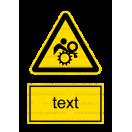 W032 - Nebezpečenstvo vtiahnutia - Zvislá nálepka s doplnkovým textom