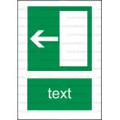 E004 - Úniková cesta, únikový východ (šipka doľava) - Zvislá záchranná nálepka s doplnkovým textom