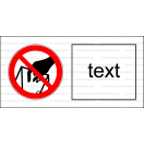 P033 - Zákaz siahania do plniaceho otvoru - Vodorovná nálepka s doplnkovým textom