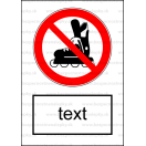 P038 - Zákaz vstupu s korčuľami - Zvislá nálepka s doplnkovým textom